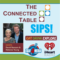 Come Take a SIP with Us- The Connected Table SIPS