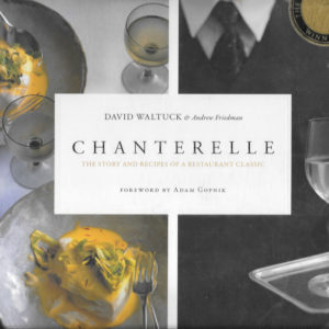 David Waltuck's cookbook written with Andrew Friedman