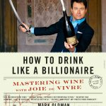 Mark Oldman Shares His Two Cents on Drinking Like the One Percent